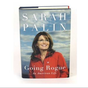 Sara Palin: Going Rogué